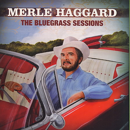 BLUEGRASS SESSIONS BY HAGGARD,MERLE (CD)